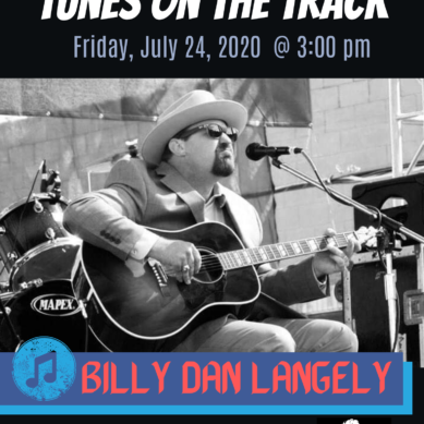 Tunes on the Track-Featuring Billy Dan Langley
